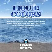 Play & Download Liquid Colors by Various Artists | Napster