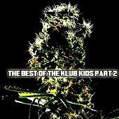 The Best Of The Klub Kids Part 2 by Various Artists