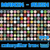 Rush by Manik