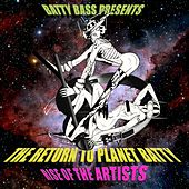 Play & Download Batty Bass Presents… Return To Planet Batty – Rise Of The Artists by Various Artists | Napster
