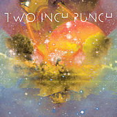 Play & Download Saturn: The Slow Jams EP by Two Inch Punch | Napster