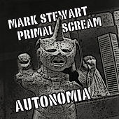 Play & Download Autonomia EP by Mark Stewart | Napster