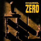 Unsafe by Channel Zero