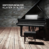 Play & Download Klavier in Blues by Hintergrundmusik Akademie Club | Napster