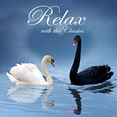 Play & Download Relax With the Classics: Best Relaxing Classical Sleep Music (Debussy,Mozart,Beethoven and many more) by Relax | Napster