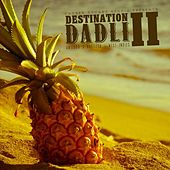 Play & Download Destination Dadli 2 - Antigua 2013 by Various Artists | Napster