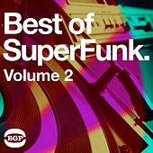 Play & Download The Best Of Superfunk Vol 2 by Various Artists | Napster