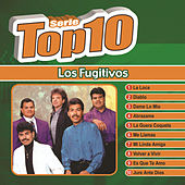 Play & Download Serie Top Ten by Los Fugitivos | Napster