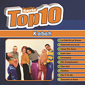 Play & Download Serie Top Ten by Kabah | Napster