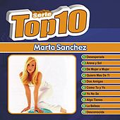 Play & Download Serie Top Ten by Marta Sánchez | Napster