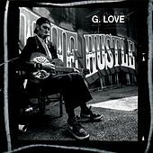 Play & Download The Hustle by G. Love | Napster