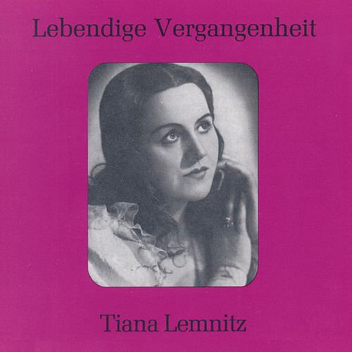 Play & Download Lebendige Vergangenheit - Tiana Lemnitz by Various Artists | Napster