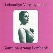 Lebendige Vergangenheit - Gianna Arangi Lombardi by Various Artists