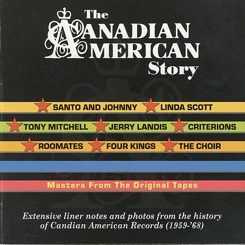 Play & Download The Canadian American Story by Various Artists | Napster