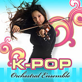 Play & Download K-Pop by K-Pop Orchestral Ensemble | Napster