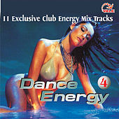 Play & Download Dance Energy, Vol. 4 by Various Artists | Napster