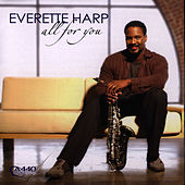 All For You by Everette Harp