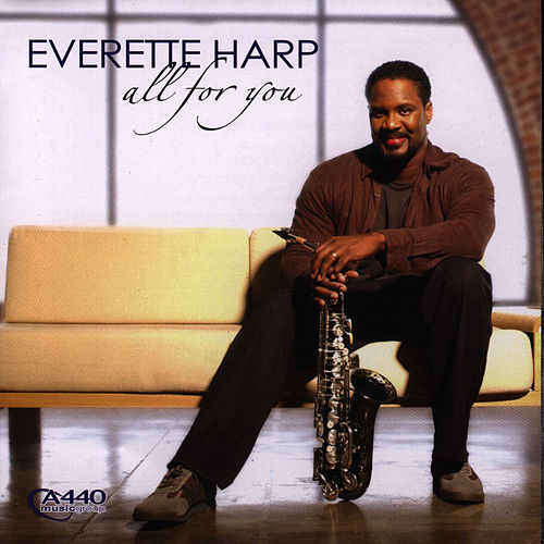 Play & Download All For You by Everette Harp | Napster
