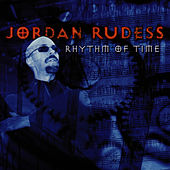 Rhythm Of Time by Jordan Rudess