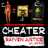 Play & Download Cheater by Rayven Justice | Napster