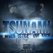 Play & Download Tsunami (feat. LoveRance) by Rayven Justice | Napster