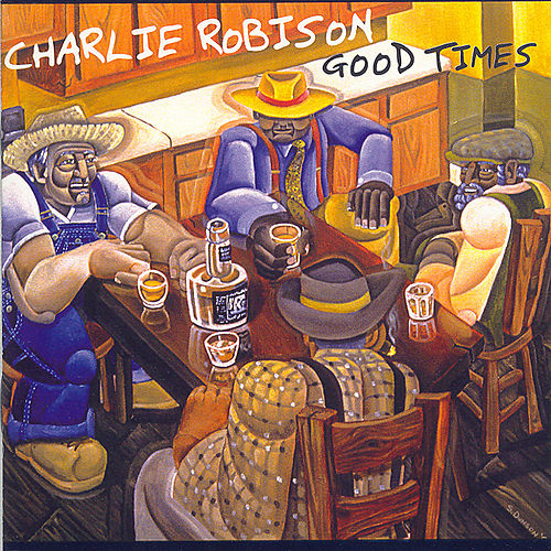 Good Times by Charlie Robison