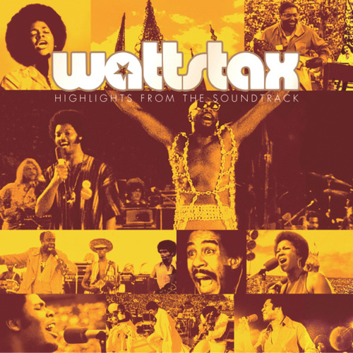 Wattstax: Highlights From The Soundtrack by Various Artists