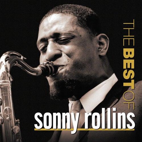 Play & Download The Best Of Sonny Rollins (Prestige) by Sonny Rollins | Napster