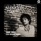 Play & Download Mientras Tanto (feat.Ricardo Arjona) by Tommy Torres | Napster