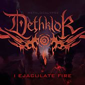 Play & Download I Ejaculate Fire by Dethklok | Napster