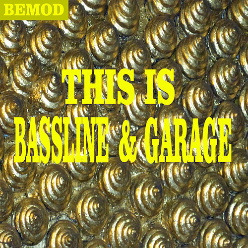 Play & Download This Is Bassline & Garage by Various Artists | Napster
