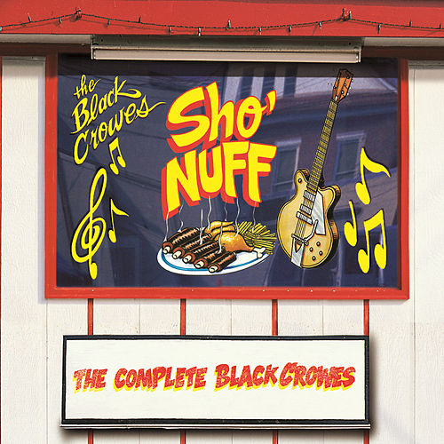 Sho' Nuff by The Black Crowes