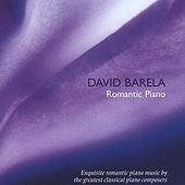 Play & Download Romantic Piano / Debussy, Liszt,, Chopin, Et Al by David Barela | Napster