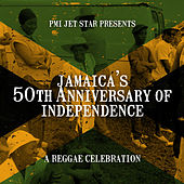 Pmi Jet Star Presents: '50 Years Of Jamaican Independence' by Various Artists