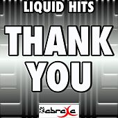 Thank You (A Tribute to Johnny Reid) by Liquid Hits