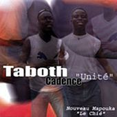 Play & Download Unité (Mapouka) by Taboth cadence | Napster