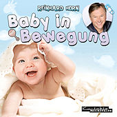 Play & Download Baby in Bewegung by Reinhard Horn | Napster