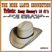 Play & Download Kenny Chesney's 10 #1's tribute by The Mick Lloyd Connection | Napster