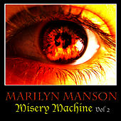 Misery Machine Vol. 2 von Marilyn Manson