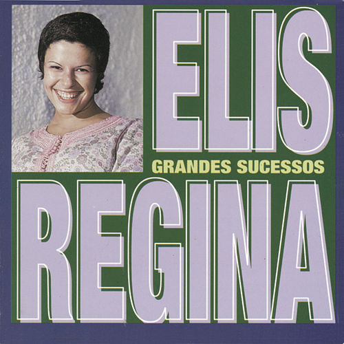 Play & Download Grandes Sucessos by Elis Regina | Napster