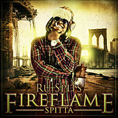 Play & Download Fire Flame Spitta by Ru Spits | Napster