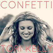 Confetti by Tori Kelly
