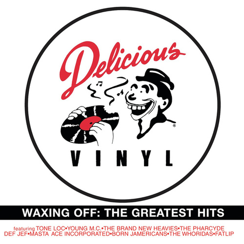 Play & Download Waxing Off: Delicioius Vinyl's Greatest Hits by Various Artists | Napster
