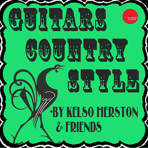 Play & Download Kelso Herston and the Guitar Kings by Various Artists | Napster