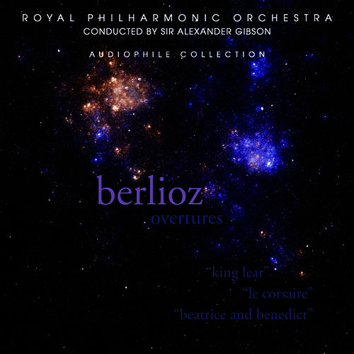 Play & Download Berlioz: Overtures by Royal Philharmonic Orchestra | Napster