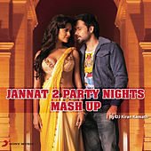 Play & Download Jannat 2 Mash-Up by DJ Kiran Kamath by Pritam | Napster