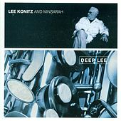 Play & Download Konitz, Lee: Deep Lee by Lee Konitz | Napster