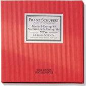 Play & Download Schubert: Trio in B-Dur, Op. 99 & Notturno in Es-Dur, Op. 148 by La Gaia Scienza | Napster