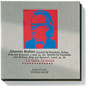 Johannes Brahms: Quartett für Pianoforte, Violine, Viola & Violoncell, c-Moll, Op. 60 & Quintett für Pianoforte, zwei Violinen, Viola & Violoncell, f-moll, Op. 34 by La Gaia Scienza
