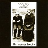 Play & Download The Mesner Tracks by :wumpscut: | Napster